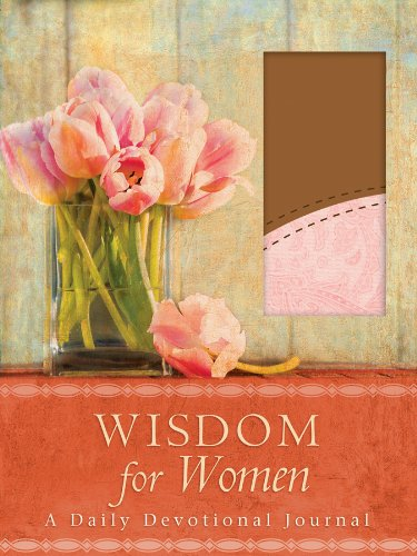 Wisdom for Women: A Daily Devotional Journal