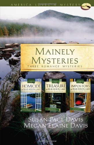 Mainely Mysteries: Homicide at Blue Heron Lake/Treasure: Davis, Susan Page,