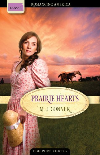 Prairie Hearts: Circle of Vengeance / Mariah's Hope / Joanna's Adventure (Romancing America: Kansas)