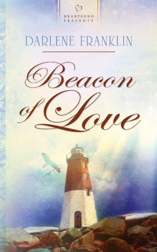 9781602605022: Beacon of Love (Newport, Rhode Island Series #1) (Heartsong Presents #855)