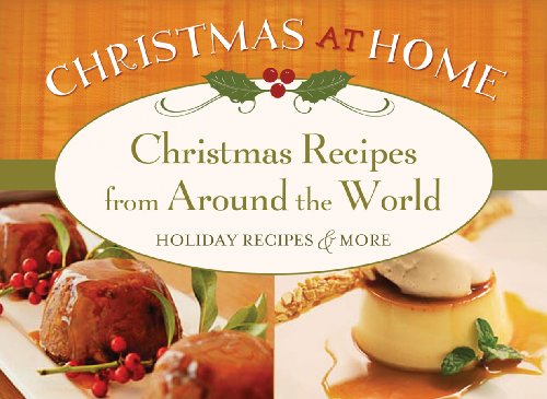 9781602605169: Christmas Recipes from Around The World (Christmas at Home)