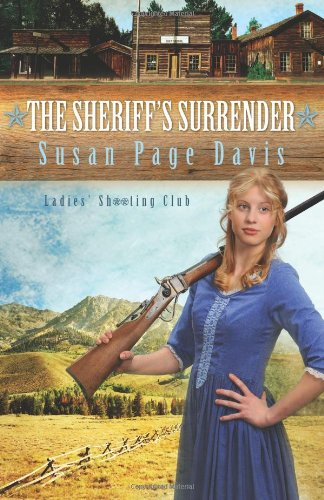 THE SHERIFF'S SURRENDER (Ladies' Shooting Club): Susan Page Davis