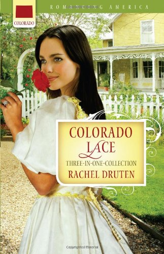 9781602606340: Colorado Lace (Romancing America)