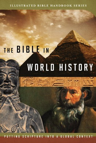The Bible in World History: How History and Scripture Intersect (Illustrated Bible Handbook Series) (9781602606456) by Dr. Stephen Leston; Christopher D. Hudson