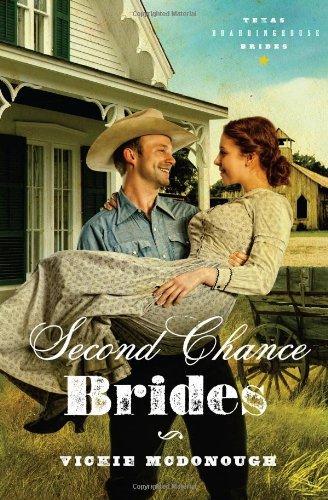 9781602606487: Second Chance Brides (Texas Boardinghouse Brides, Book 2)