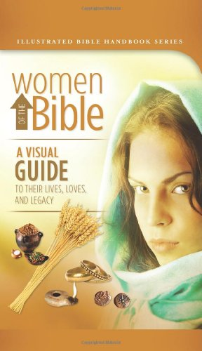 Women Of The Bible (Illustrated Bible Handbook: Smith, Carol, Sanna,