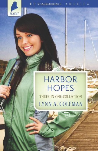 Harbor Hopes (Romancing America: Maine): Coleman, Lynn A.