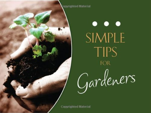 9781602607033: Simple Tips for Gardeners (LIFE'S LITTLE BOOK OF WISDOM)