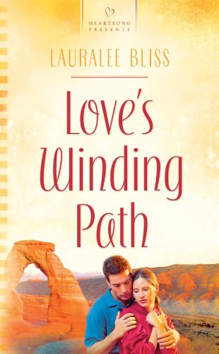 Love's Winding Path (Heartsong Presents, No.890): Bliss, Lauralee