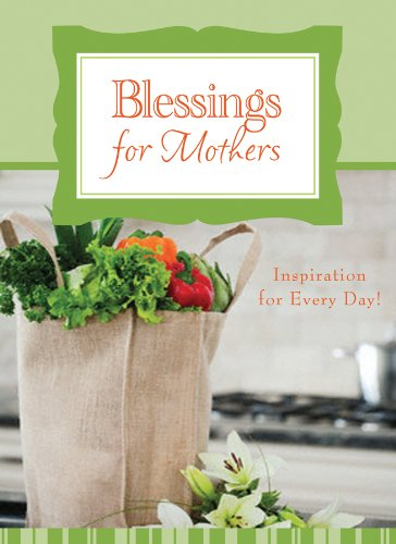 Blessings for Mothers: DayMaker