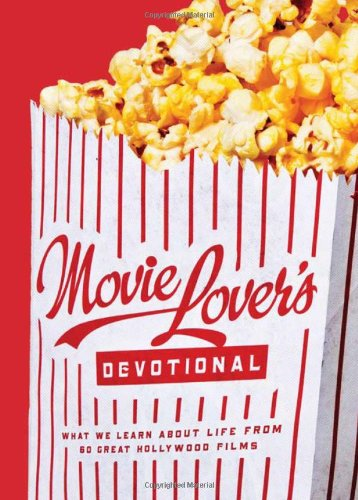 9781602607484: The Movie Lover's Devotional
