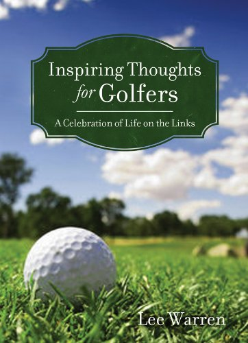 9781602607507: Inspiring Thoughts for Golfers