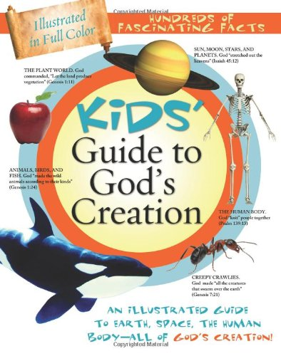 9781602607590: Kids' Guide To God's Creation (Kids' Guide to the Bible)