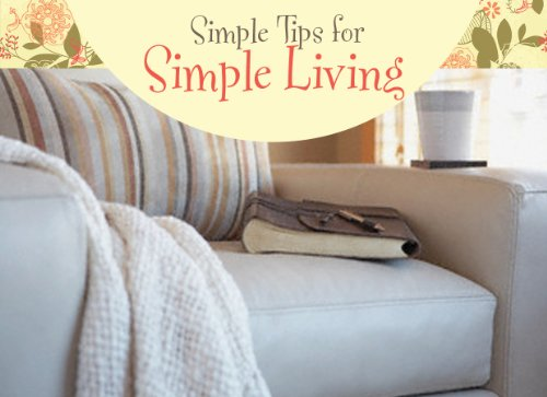 Simple Tips for Simple Living (LIFE'S LITTLE BOOK OF WISDOM): Publishing, Barbour