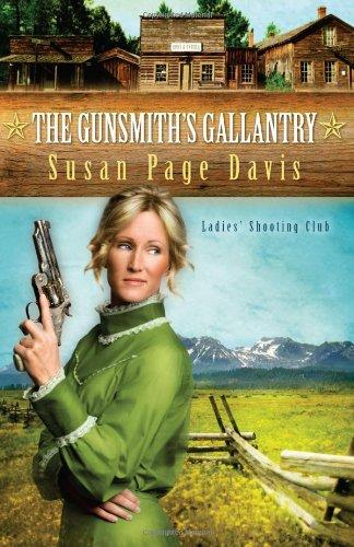 The Gunsmith's Gallantry (Ladies' Shooting Club): Susan Page Davis