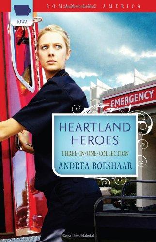 9781602608047: Heartland Heroes: Prescription for Love / Courting Disaster / The Superheroes Next Door (Romancing America: Iowa)