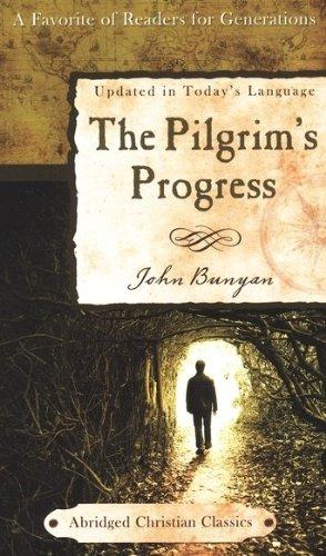 9781602608535: The Pilgrim's Progress (Abridged Christian Classics)