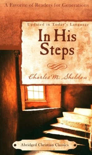 9781602608542: In His Steps (Abridged Christian Classics)