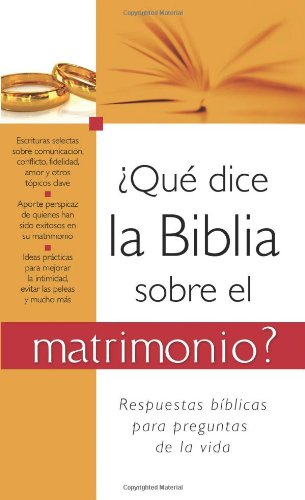 9781602608719: ¿Qué dice la Biblia sobre el matrimonio?: What the Bible Says About Marriage (Spanish Edition)