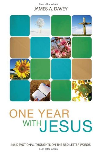 One Year With Jesus (Inspirational Library): Davey, James A.