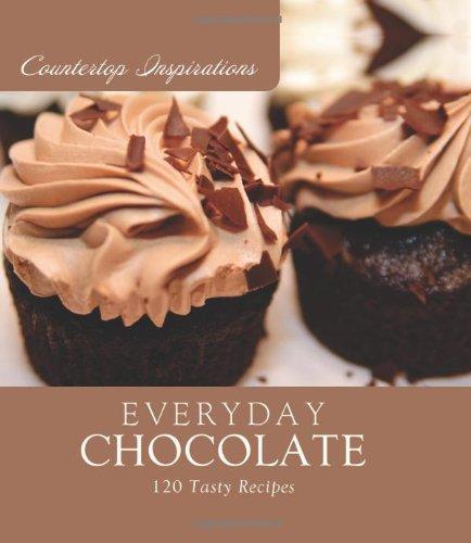9781602609648: Everyday Chocolate (Countertop Inspirations)