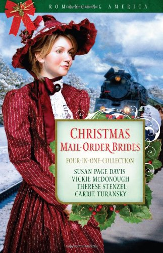 Christmas Mail-Order Brides: A Trusting Heart/The Prodigal: Susan Page Davis,