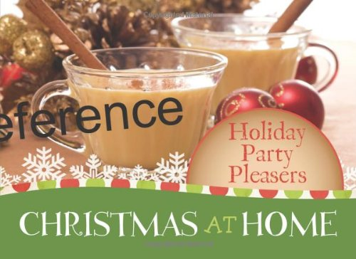 9781602609723: Holiday Party Pleasers (Christmas at Home (Barbour))