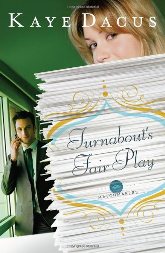 9781602609914: Turnabout's Fair Play (The Matchmakers)