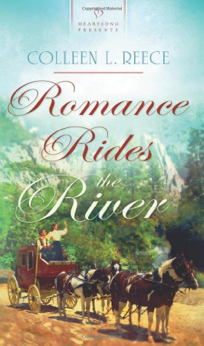 9781602609945: Romance Rides the River (Heartsong Presents #923)