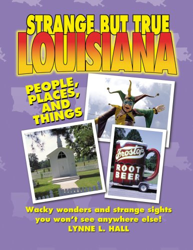 9781602610323: Strange But True Louisiana