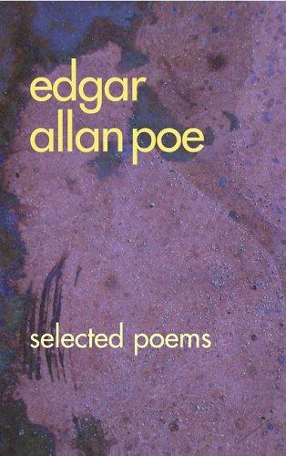 Edgar Allan Poe: Selected Poems: Poe, Edgar Allan
