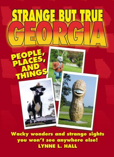 9781602611474: Strange But True Georgia