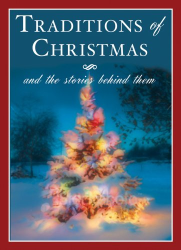 9781602612693: Traditions of Christmas and the Stories Behind Them