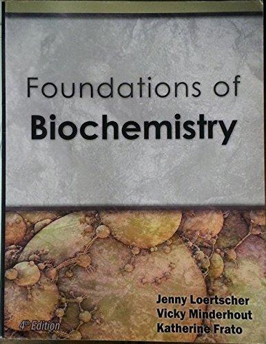 9781602635326: Foundations of Biochemistry