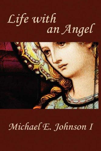 Life with an Angel: Michael Johnson I