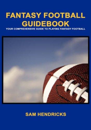 9781602640207 fantasy football guidebook abebooks sam hendricks rh abebooks co uk