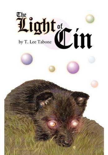 The Light of Cin: T. Lee Tabone