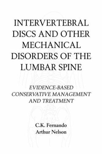 Intervertebral Discs and Other Mechanical Disorders of: Fernando, C.K., Nelson,