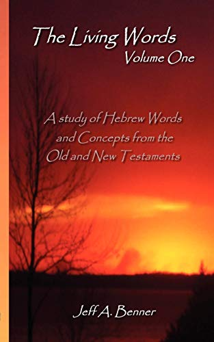 9781602641143: The Living Words-Volume 1