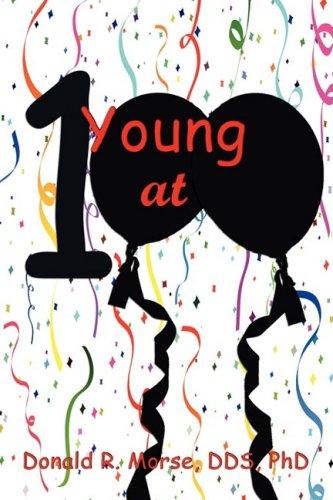 9781602642836: Young at 100: Successful Longevity Strategies