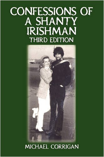9781602642973: Confessions of a Shanty Irishman: Third Edition