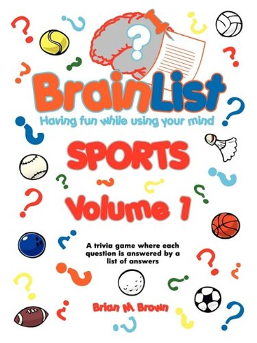 BrainList Sports - Volume 1: Brian M. Brown