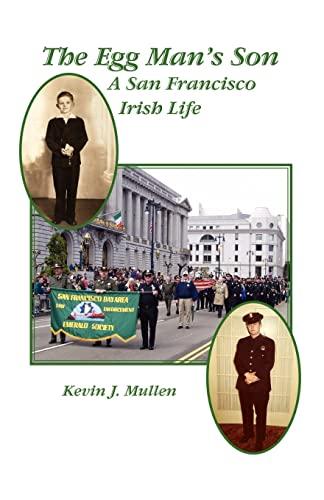 9781602644632: The Egg Man's Son: A San Francisco Irish Life
