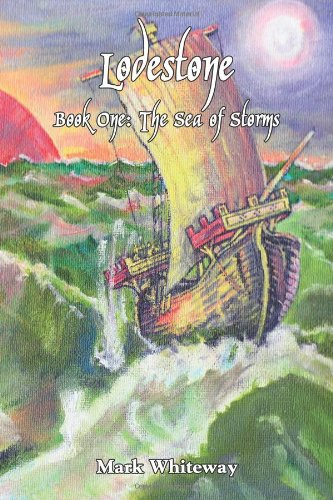 9781602645462: Lodestone Book One: The Sea of Storms