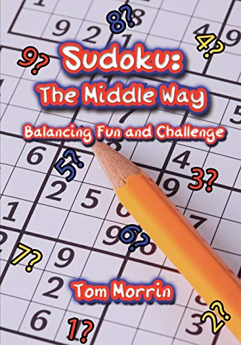 9781602646322: Sudoku: The Middle Way