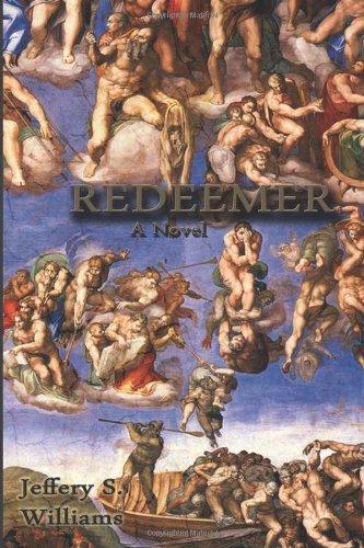 9781602646544: Redeemer - A Novel