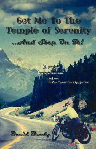 9781602648791: Get Me to the Temple of Serenity.and Step on It! a Road Map to Peace of Mind and Prosperity