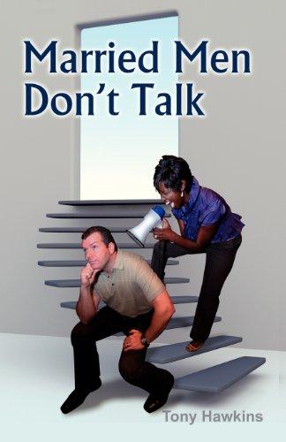 9781602649163: Married Men Don't Talk