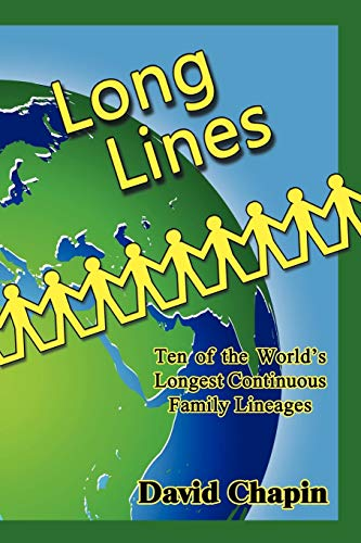 9781602649330: Long Lines - Ten of the World's Longest Continuous Family Lineages