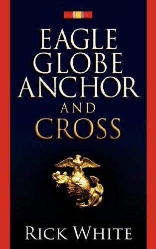 Eagle Globe Anchor and Cross: White, Rick